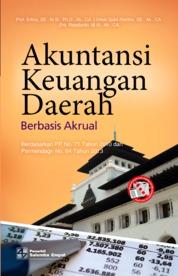 Cover Akuntansi Keuangan Daerah Berbasis Akrual: Berdasarkan PP No. 71 Tahun 2010 dan Permendagri No. 64 Tahun 2013 oleh Erlina, Omar Sakti Rambe, Rasdianto