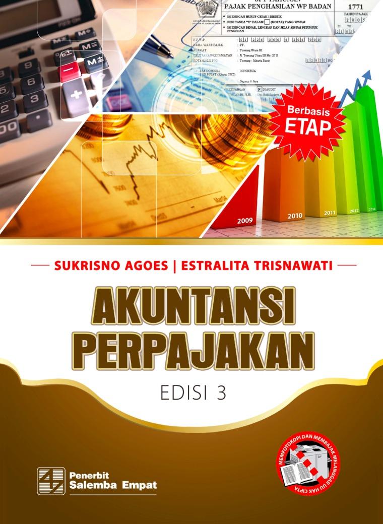 Buku Digital Akuntansi Perpajakan Edisi ke-3 oleh Sukrisno Agoes, Estralita Trisnawati