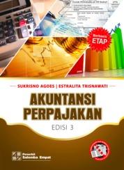 Cover Akuntansi Perpajakan Edisi ke-3 oleh Sukrisno Agoes, Estralita Trisnawati