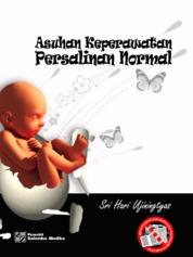 Asuhan Keperawatan Persalinan Normal by Sri Hari Ujiningtyas Cover