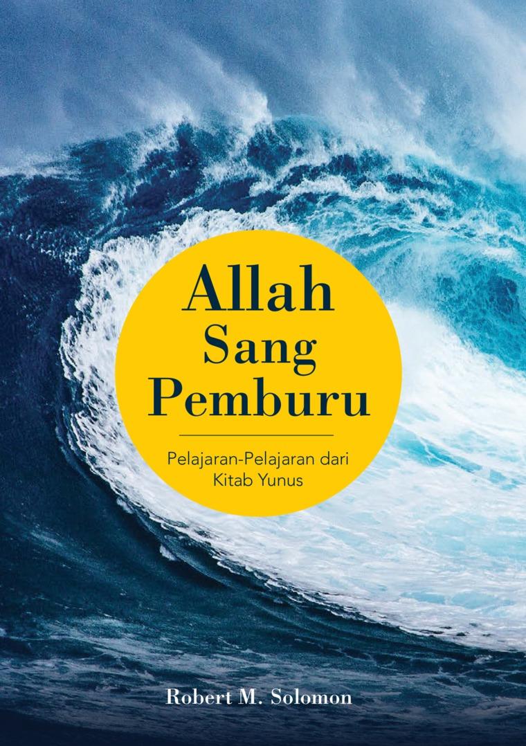 Allah Sang Pemburu by Robert M. Solomon Digital Book