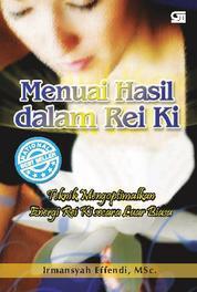 Cover Menuai Hasil dalam Rei Ki oleh Irmansyah Effendi