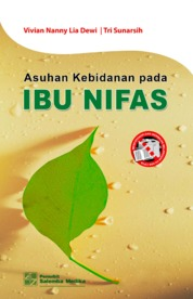 Cover Asuhan Kebidanan pada Ibu Nifas oleh Vivian Nanny Lia Dewi, Tri Sunarsih
