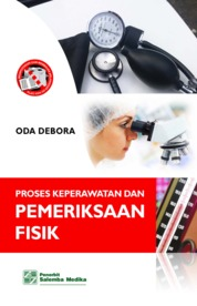 Cover Proses Keperawatan dan Pemeriksaan Fisik oleh Oda Debora