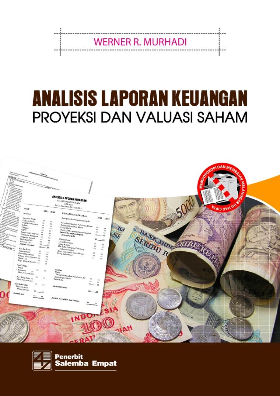 Analisis Laporan Keuangan: Proyeksi dan Valuasi Saham by Werner R. Murhadi Digital Book