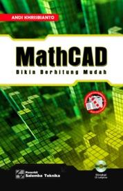 Cover MathCAD: Bikin Berhitung Mudah oleh Andi Khrisbianto
