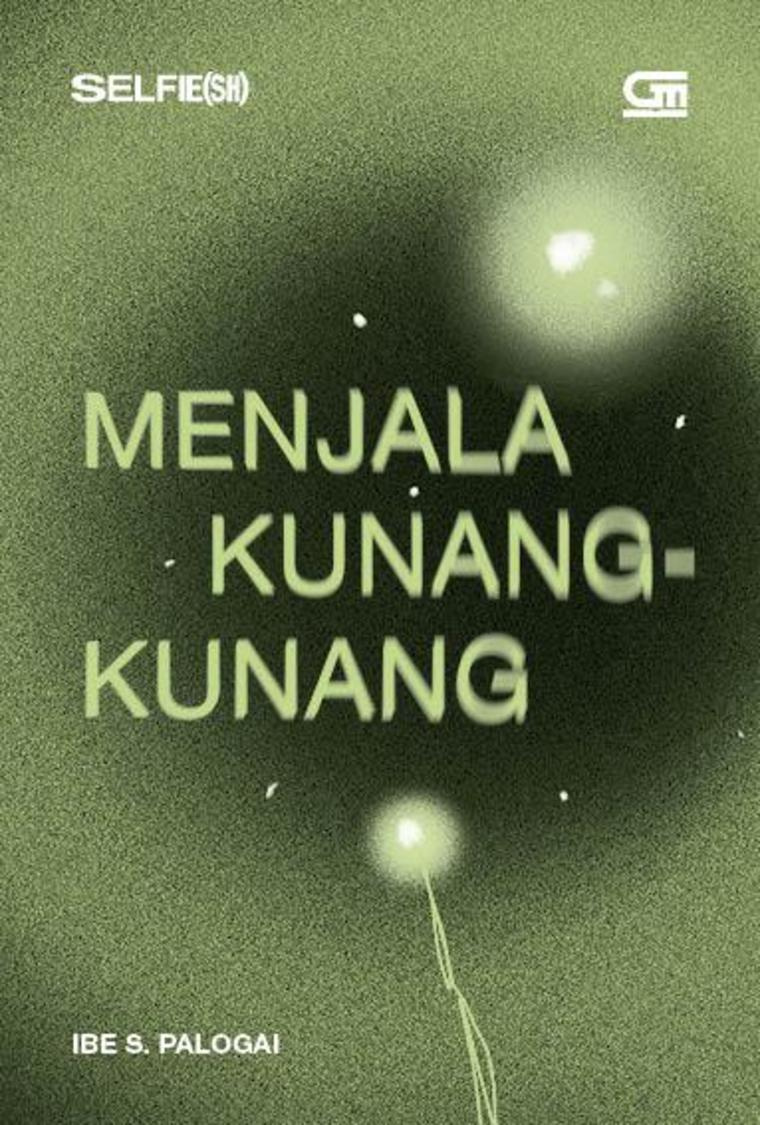 Menjala Kunang-Kunang - PUISI by Ibe S. Palogai Digital Book
