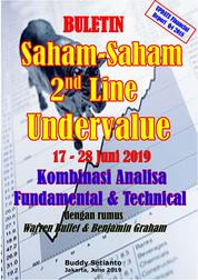 Cover Buletin Saham-Saham 2nd Line Undervalue 17-28 JUN 2019 - Kombinasi Fundamental & Technical Analysis oleh Buddy Setianto