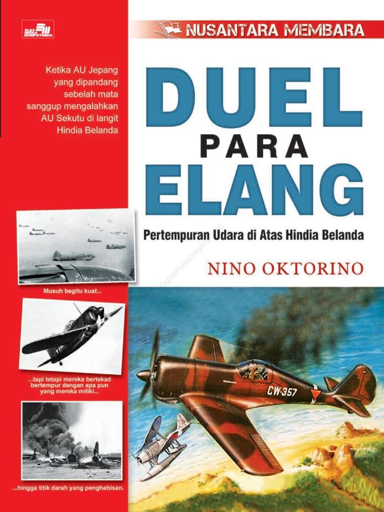 Duel Para Elang - Pertempuran Udara di Atas Hindia Belanda by Nino Oktorino Digital Book