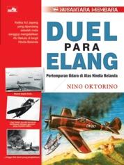 Duel Para Elang - Pertempuran Udara di Atas Hindia Belanda by Nino Oktorino Cover