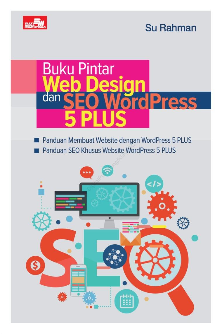Buku Pintar Web Desain dan SEO WordPress 5 PLUS by Su Rahman Digital Book