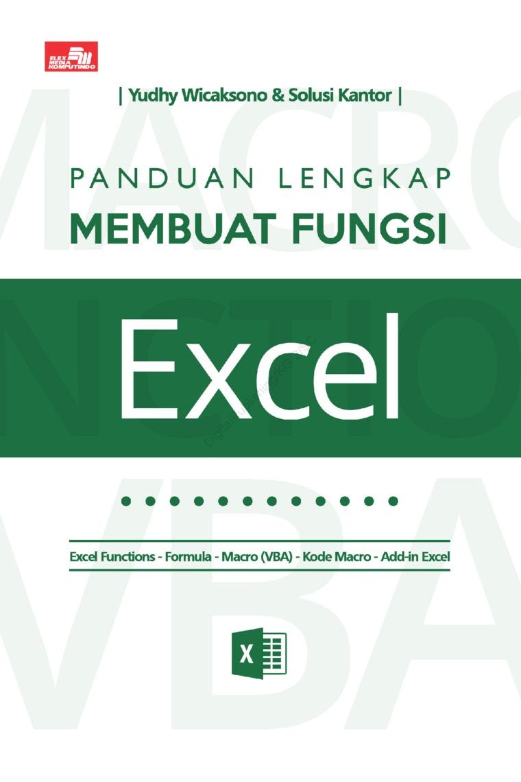 Panduan Lengkap Membuat Fungsi Excel by Yudhy Wicaksono & Solusi Kantor Digital Book