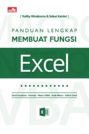 Cover Panduan Lengkap Membuat Fungsi Excel oleh Yudhy Wicaksono & Solusi Kantor