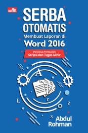 Cover Serba Otomatis Membuat Laporan di Word 2016 oleh Abdul Rohman