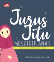 Cover Jurus Jitu Mendidik Anak Dalam Kandungan Secara Islami oleh Sokhibul Ikhsan, S.Ag, M.Pd