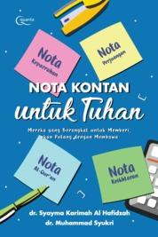 Nota Kontan untuk Tuhan by dr. Muhammad Syukri dan dr. Syayma Karimah al Hafidzah Cover