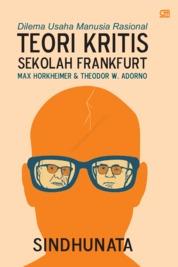 Dilema Usaha Manusia Rasional: Teori Kritis Sekolah Frankfurt by Sindhunata Cover