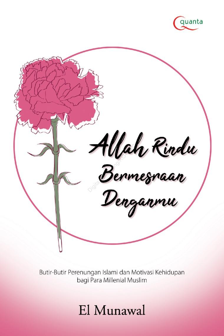 Allah Rindu Bermesraan Denganmu by Muhammad Naufal Waliyuddin Digital Book