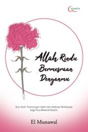Cover Allah Rindu Bermesraan Denganmu oleh Muhammad Naufal Waliyuddin