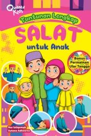 Tuntunan Lengkap Salat untuk Anak by Nur Istiqomah dan Sutono Adiwerna Cover