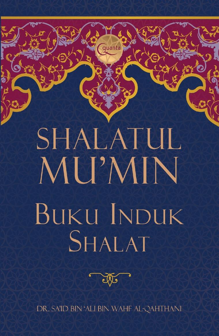 Shalatul Mu`min, Buku Induk Shalat (HC) by Kasimun Digital Book