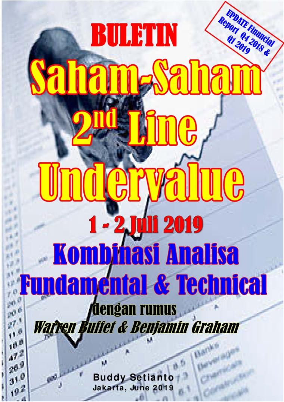 Buku Digital Buletin Saham-Saham 2nd Line Undervalue 01-12 JUL 2019 - Kombinasi Fundamental & Technical Analysis oleh Buddy Setianto