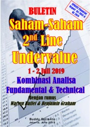 Cover Buletin Saham-Saham 2nd Line Undervalue 01-12 JUL 2019 - Kombinasi Fundamental & Technical Analysis oleh Buddy Setianto