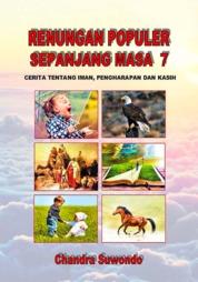 Cover Renungan Populer Sepanjang Masa - Cerita Tentang Iman, Pengharapan dan Kasih (Seri ke 7) oleh Chandra Suwondo