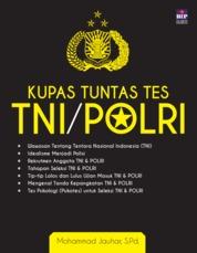Cover KUPAS TUNTAS TES TNI/POLRI oleh Mohammad Jauhar, S.Pd.