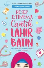 Cover Resep Istimewa Cantik Lahir Batin oleh Khalifa Bisma Sanjaya