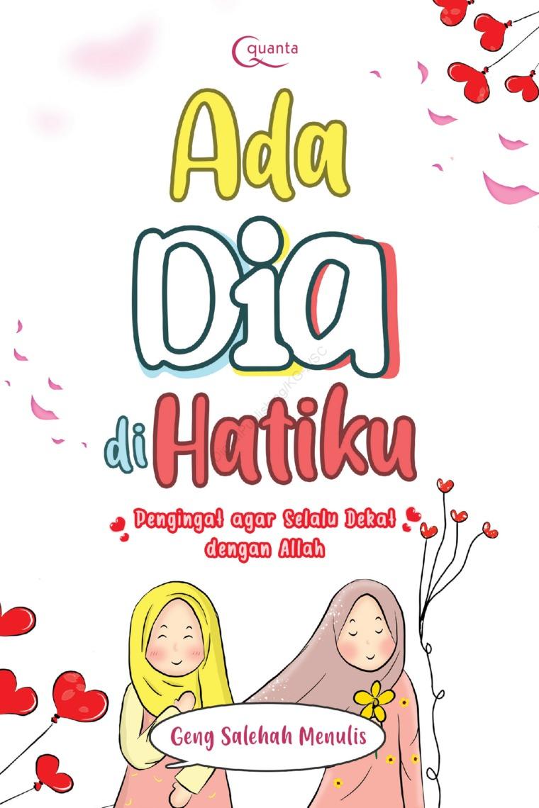 Ada Dia di Hatiku by Geng Salehah Menulis Digital Book