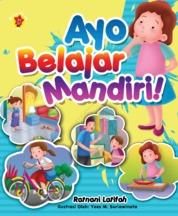 Ayo, Belajar Mandiri! by Ratnani Latifah,Indscript Cover