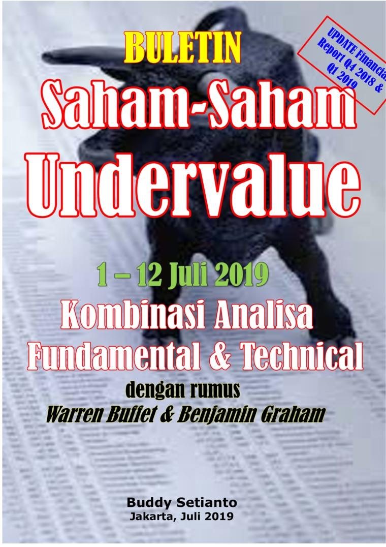 Buletin Saham-Saham Undervalue 01-12 JUL 2019 - Kombinasi Fundamental & Technical Analysis by Buddy Setianto Digital Book