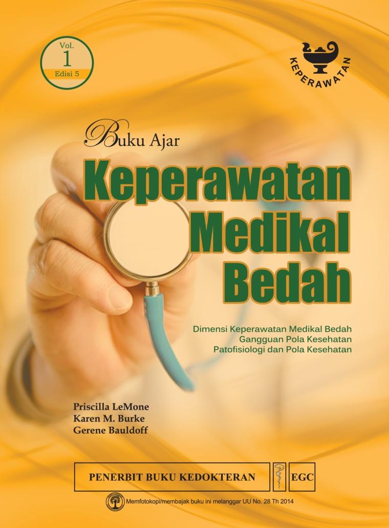 Buku Ajar Keperawatan Medikal Bedah Edisi 5 Volume 1 by Priscilla Lemone Digital Book