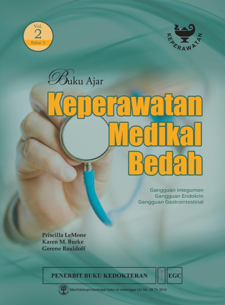 Buku Ajar Keperawatan Medikal Bedah Edisi 5 Volume 2 by Priscilla Lemone Digital Book