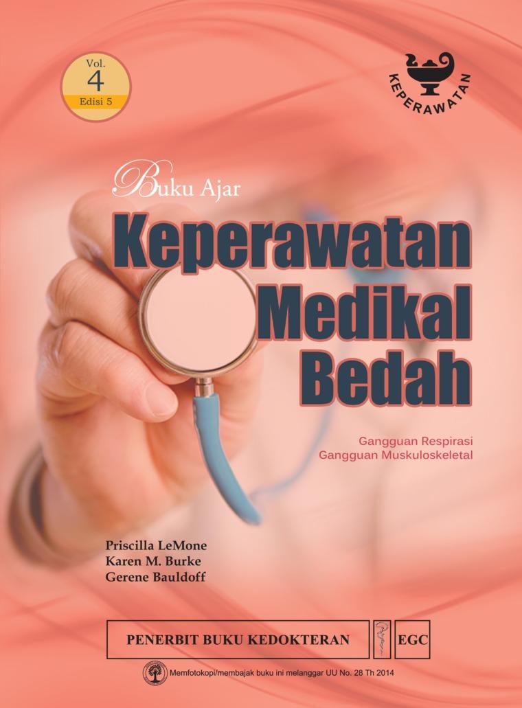Buku Ajar Keperawatan Medikal Bedah Edisi 5 Volume 4 by Priscilla Lemone Digital Book