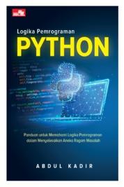 Cover Logika Pemrograman Python oleh Abdul Kadir