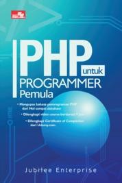 Cover PHP untuk Programmer Pemula oleh Jubilee Enterprise