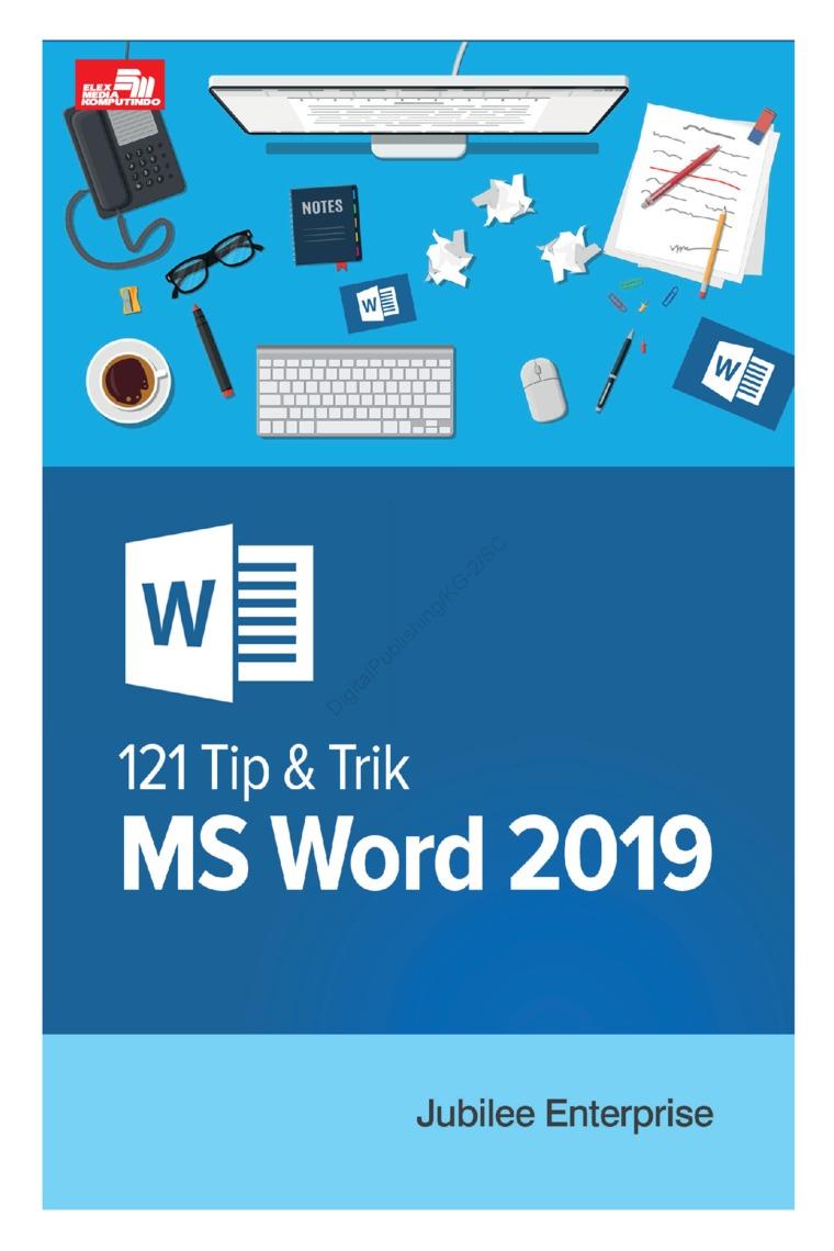 121 Tip & Trik Word 2019 by Jubilee Enterprise Digital Book