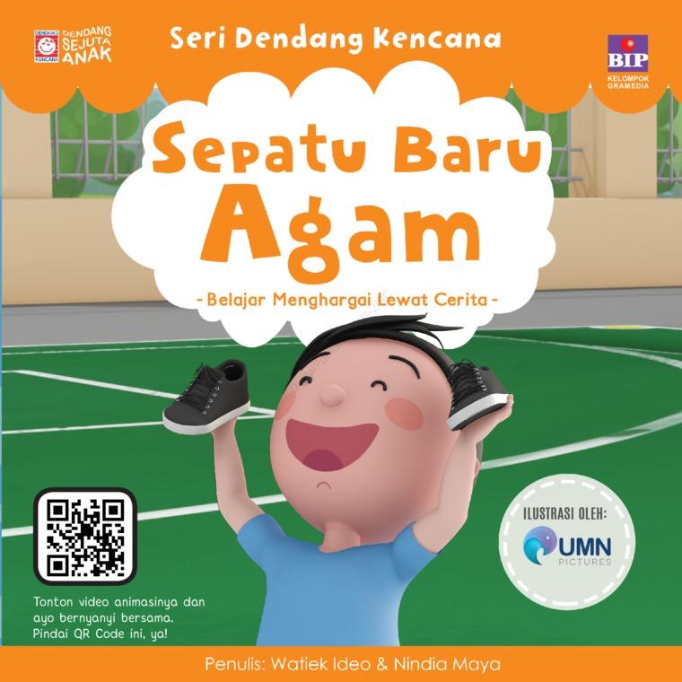 SERI DENDANG KENCANA : SEPATU BARU AGAM by Watiek Ideo & Nindia Maya Digital Book