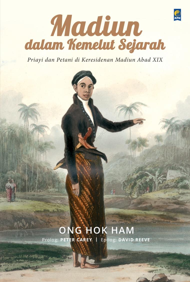 Madiun Dalam Kemelut Sejarah by Ong Hok Ham Digital Book