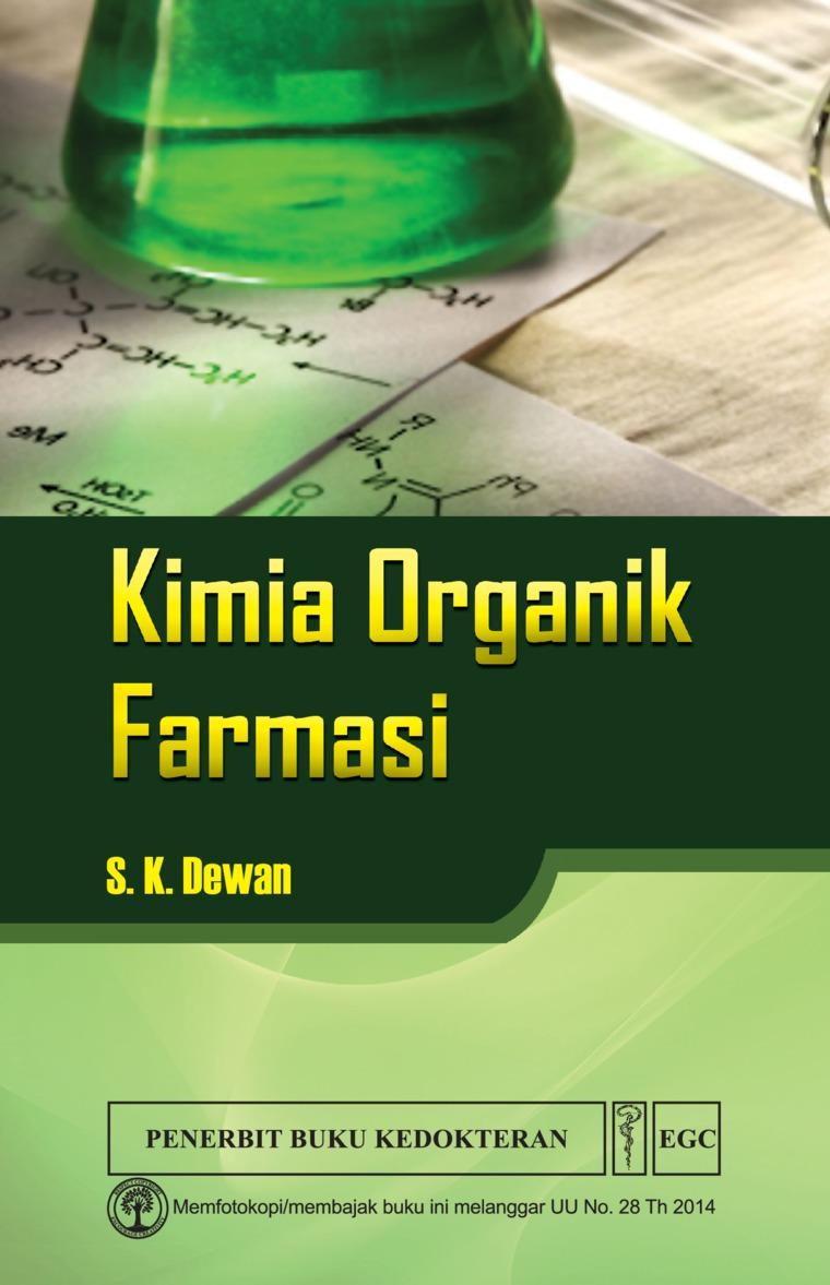 Kimia Organik Farmasi by S.K. Dewan Digital Book
