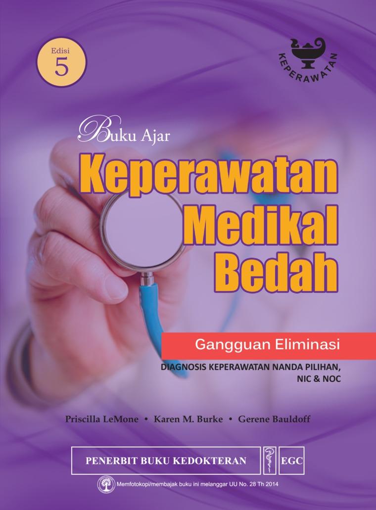 Buku Ajar Keperawatan Medikal Bedah Gangguan Eliminasi Edisi 5 by Priscilla Lemone Digital Book