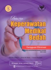 Cover Buku Ajar Keperawatan Medikal Bedah Gangguan Eliminasi Edisi 5 oleh Priscilla Lemone