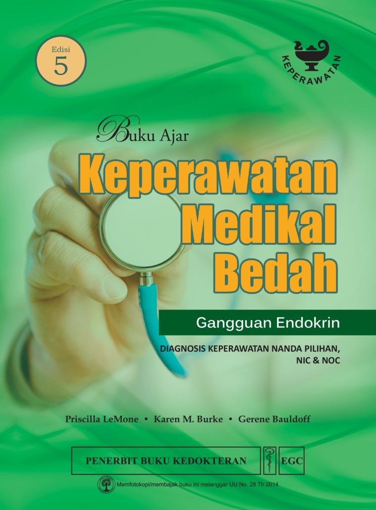 Buku Ajar Keperawatan Medikal Bedah Gangguan Endokrin Edisi 5 by Priscilla Lemone Digital Book