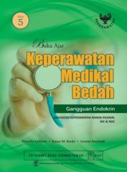 Cover Buku Ajar Keperawatan Medikal Bedah Gangguan Endokrin Edisi 5 oleh Priscilla Lemone