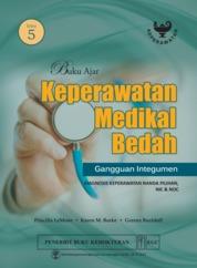 Cover Buku Ajar Keperawatan Medikal Bedah Gangguan Integumen Edisi 5 oleh Priscilla Lemone