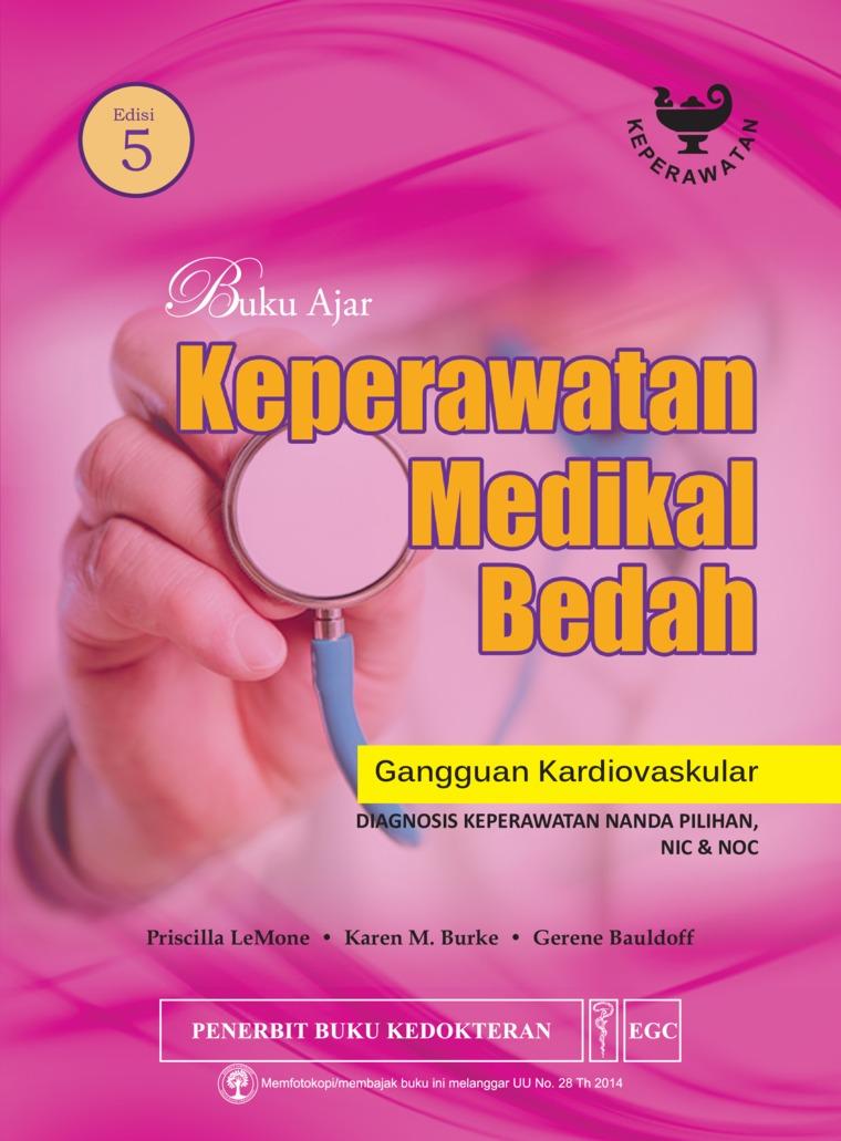 Buku Ajar Keperawatan Medikal Bedah Gangguan Kardiovaskular Edisi 5 by Priscilla Lemone Digital Book