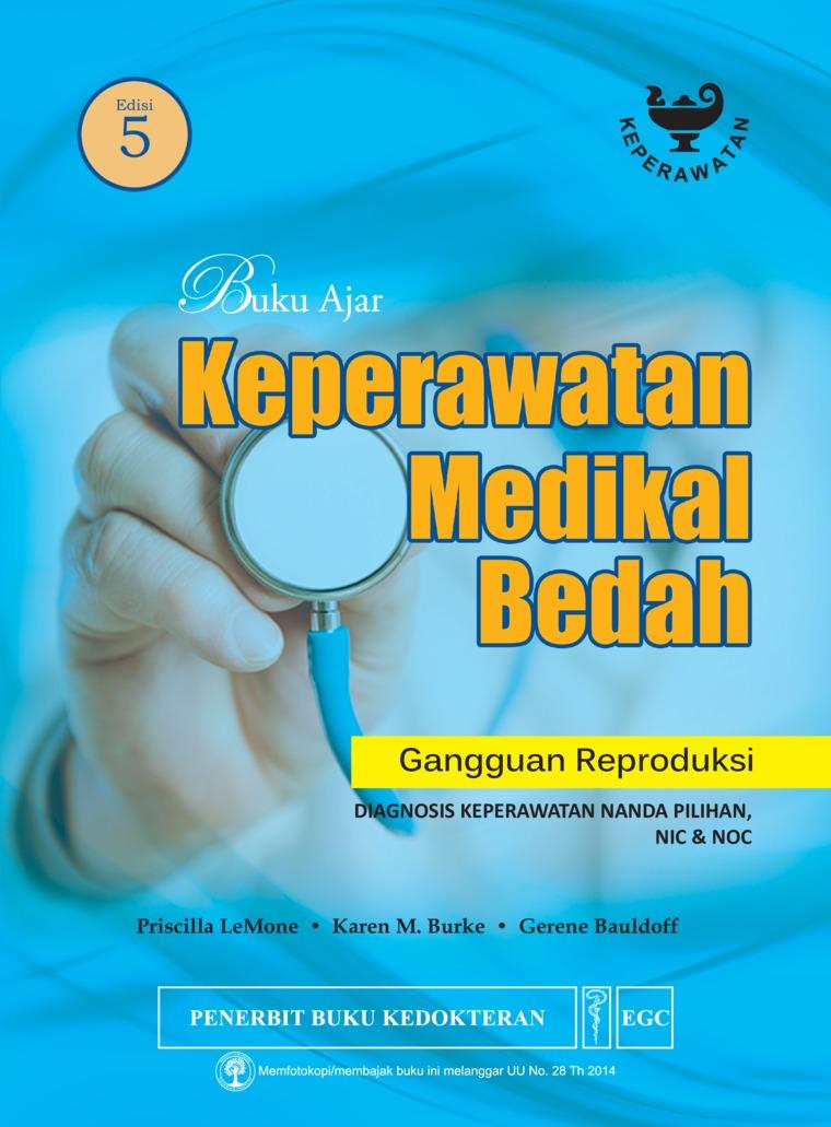 Buku Digital Buku Ajar Keperawatan Medikal Bedah Gangguan Reproduksi Edisi 5 oleh Priscilla Lemone