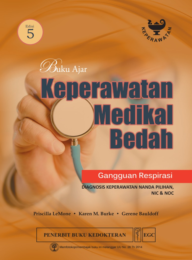 Buku Ajar Keperawatan Medikal Bedah Gangguan Respirasi Edisi 5 by Priscilla Lemone Digital Book